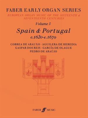 Early Organ Series 5. Spain & Portugal c.1620 - c.1670