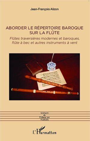 Alizon. Aborder le répertoire baroque sur la flûte
