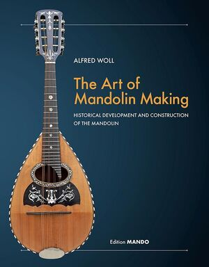 WOLL. The art of Mandolin making