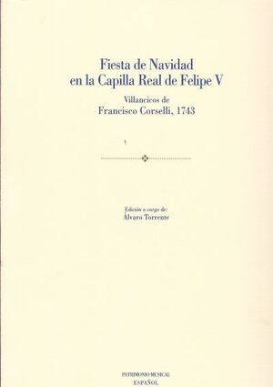 Fiesta de Navidad en la Capilla Real de Felipe V: Villancicos de Francisco Corselli de 1743