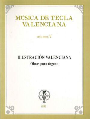 Música de tecla valenciana, V: Ilustración valenciana, obras para órgano