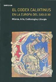 El codex Calixtinus en la Europa del S.XII.