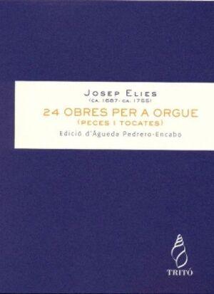 Elies. 24 obres per a orgue (peces i tocates)