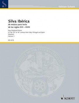 Silva iberica de musica para tecla de los siglos XVI-XVIII. Volume 1.
