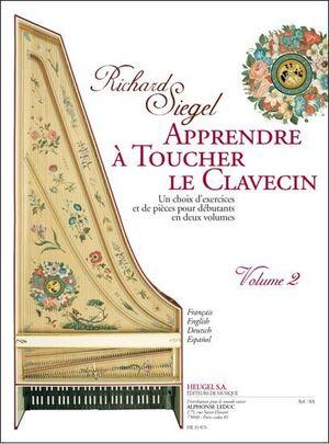 Siegel. Apprendre a toucher le clavecin Vol. 2