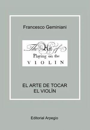 Geminiani. El arte de tocar el violin