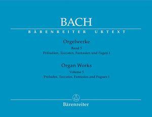 Bach, J. S. Orgelwerke. Band 5