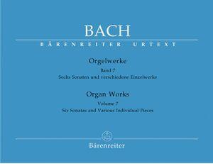 Bach, J. S. Orgelwerke. Band 7