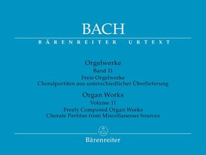 Bach, J. S. Orgelwerke. Band 11
