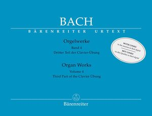 Bach, J. S. Orgelwerke. Band 4 (new revised edition)