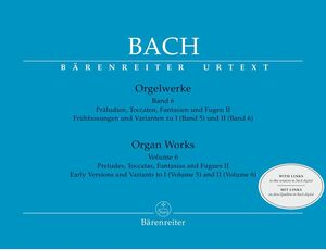 Bach, J. S. Orgelwerke. Band 6 (new revised edition)