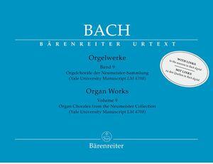 Bach, J. S. Orgelwerke. Band 9