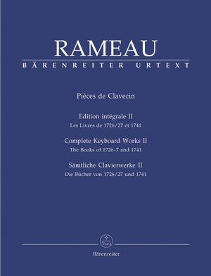 Rameau. Pièces de Clavecin. Complete Keyboard works II