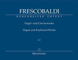 Frescobaldi. Organ and Keyboard works I.2. Toccate e Partite libro primo. Roma, Borboni 1615-1616