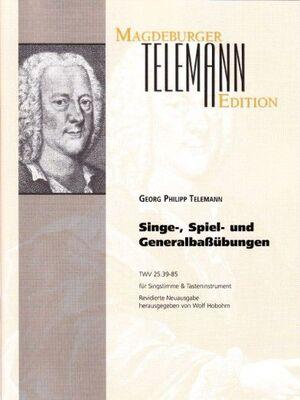 Telemann. Singe Spiel und Generalbaßübungen TWV 25:39-85
