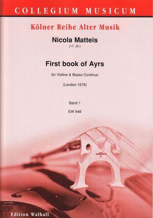 Matteis. First book of Ayrs für Violine und Basso continuo. Band 1