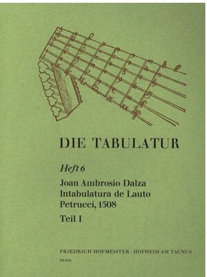 Dalza. Intabulatura de Lauto Petrucci, Teil I