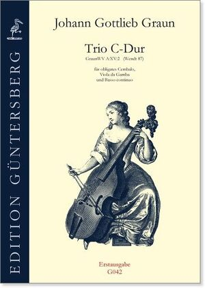 Graun. Trio C-Dur für obligates Cembalo, Viola da Gamba und Basso continuo.