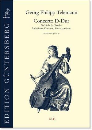 Telemann. Concerto D-Dur für Viola da Gamba, 2 Violinen, Viola und Basso continuo.