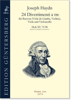 Haydn. 24 Divertimenti a tre für Baryton (Viola da Gamba, Violine) Viola und Violoncello. Hob XI: 73-96
