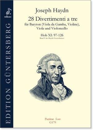 Haydn. 28 Divertimenti a tre für Baryton (Viola da Gamba, Violine) Viola und Violoncello. Hob XI: 97-126