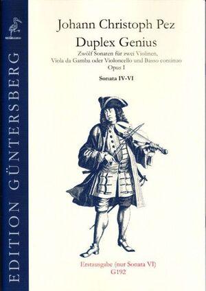 Pez, Johann Ch. Duplex Genius op.1/4-6