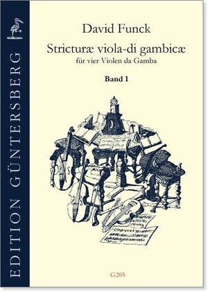 Funck. Stricturae viola-di gambicae für vier Violen da Gamba. Band 1 (Nr. 1-16)