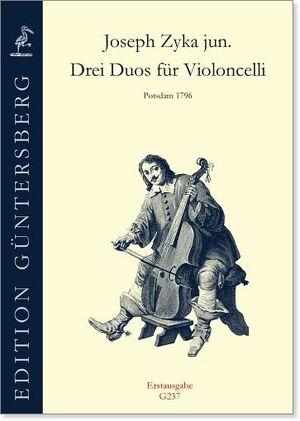 Zyka jun. Drei Duos für Violoncelli. Postdam, 1796