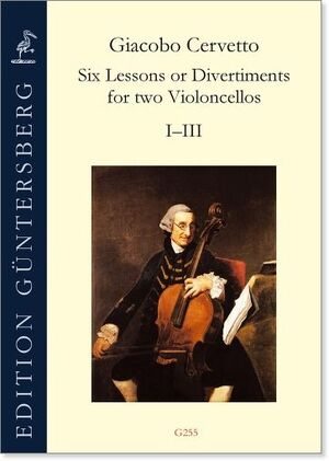 Cervetto. Six Lessons or divertiments for 2 Violoncellos I-III