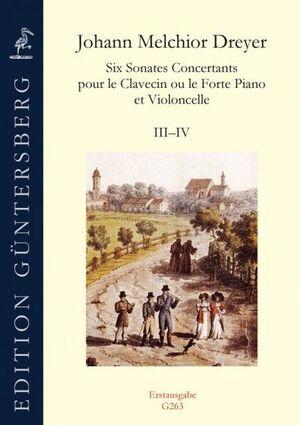 Dreyer, J. M. Six Sonates Concertants pour le Clavecin ou le Forte Piano et Violoncello III-IV