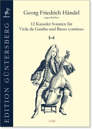 Handel (attrib.). 12 Kasseler Sonaten für Viola da Gamba und Basso continuo.