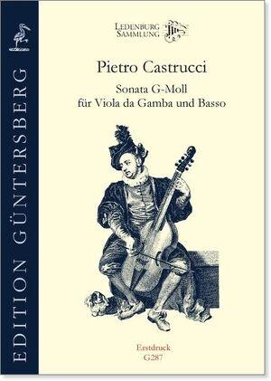 Castrucci. Sonata g-moll für Viola da Gamba und Basso