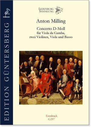 Milling. Concerto d-moll für Viola da gamba, 2 Violinen, Viola und Basso.