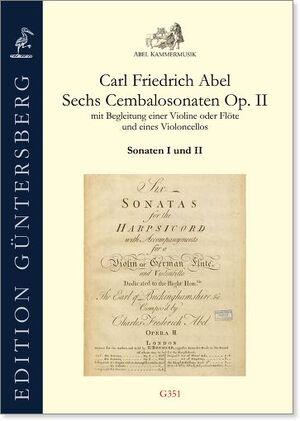 Abel. Sechs Cembalosonaten op.2 mit Begleitung einer Violine oder Flöte und eines Violoncello