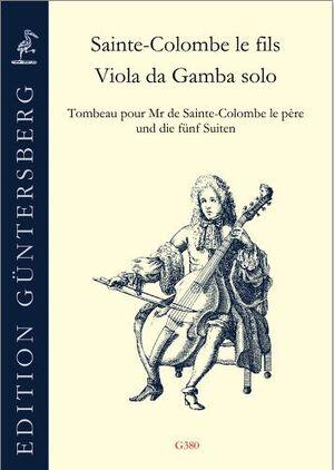Sainte-Colombe le fils. Viola da gamba solo