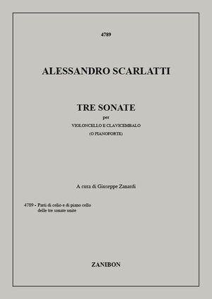 Scarlatti, A. Tre Sonate per VIoloncello e Clavicembalo (o Pianoforte)