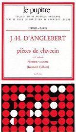 D´Anglebert. Pieces de clavecin. Vol. 1