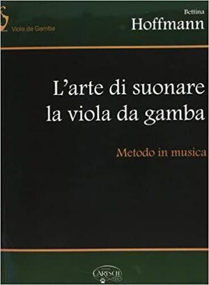 Hoffmann. L´arte di suonare la viola da gamba. Metodo in musica