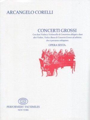 Corelli. Concerti grossi. Opera sesta