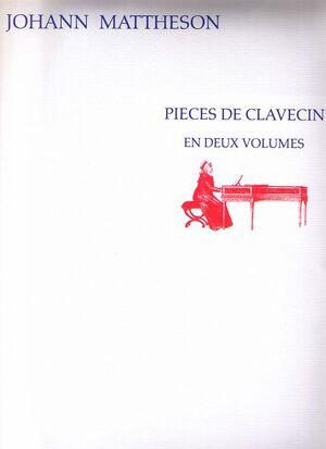 Mattheson. Pieces de clavecin en deux volumes 1714