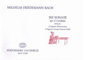 Bach, W. F. Sei Sonate per il Cembalo. SONATA I