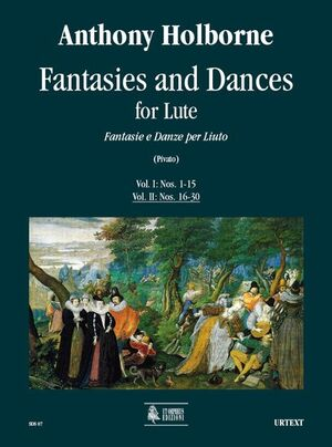 Holborne. Fantasie e Danze per Liuto - Vol. II: Nos. 16-30