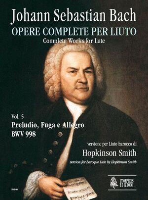 Bach, J. S. Preludio, Fuga e Allegro BWV 998 per Liuto barocco