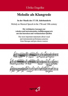 Engelke. Melody as Musical Speech in the 17th and 18th c.